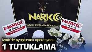 İzmir'de uyuşturucu operasyonu! 1 tutuklama