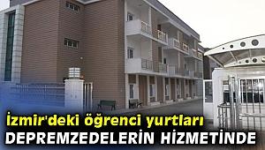 İzmir'deki öğrenci yurtları depremzedelerin hizmetinde