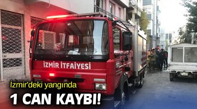 İzmir'deki yangında 1 can kaybı!