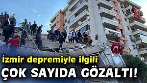 İzmir depremi ile ilgili flaş gelişme! Müteahhitleri ile fenni mesullerine gözaltı