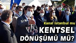 'Kanal İstanbul'u bırak, yıkılacak binalara bak!'