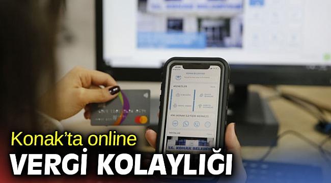 Konak'ta online vergi kolaylığı dönemi