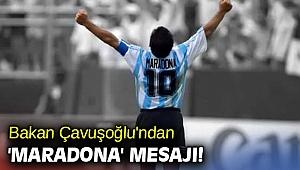 Mevlüt Çavuşoğlu'ndan 'Maradona' mesajı!