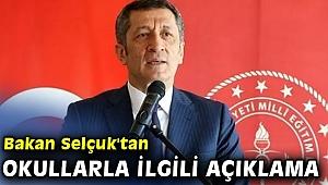Milli Eğitim Bakanı Ziya Selçuk'tan okullarla ilgili açıklama
