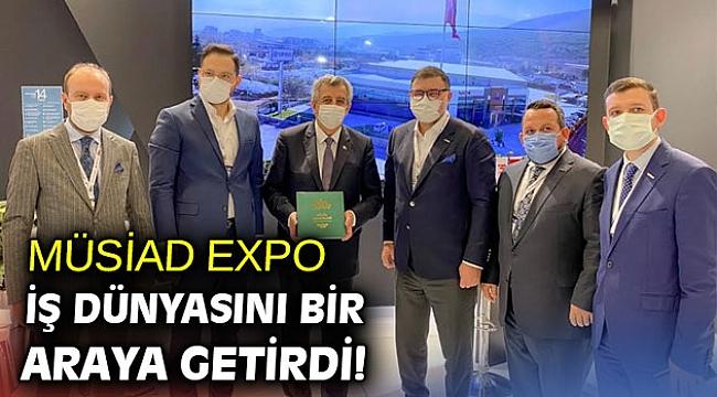 MÜSİAD EXPO İş Dünyasını Bir Araya Getirdi!