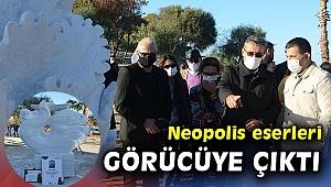NEOPOLİS'İN ESERLERİ GÖRÜCÜYE ÇIKTI