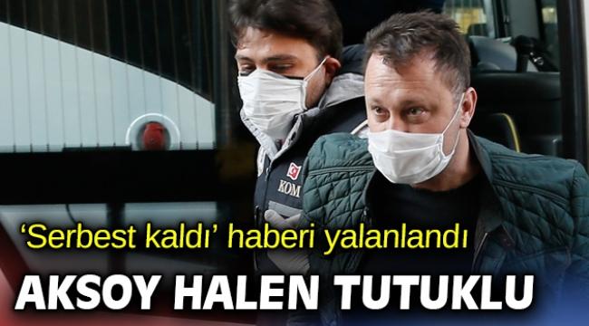 Savcı tutuklama istedi Başkan Aksoy hala gözaltında