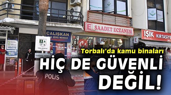 Torbalı'da belediye taşındı hükümet konağı diken üstünde