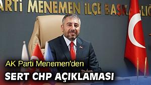 AK Parti Menemen'den sert CHP açıklaması