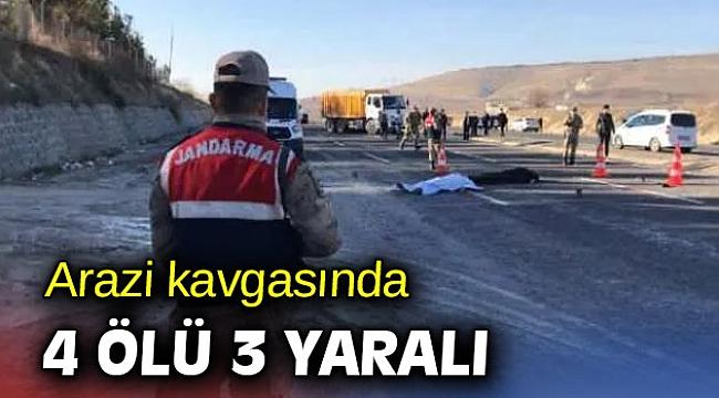 Arazi kavgasında 4 ölü 3 yaralı