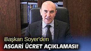 Başkan Soyer'den asgari ücret açıklaması!