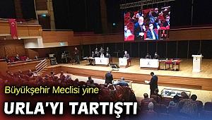 Büyükşehir meclisinde Urla gerilimine devam