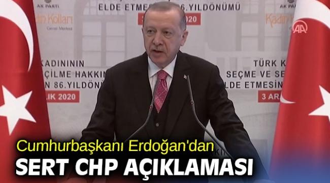 Cumhurbaşkanı Erdoğan'dan sert CHP açıklaması