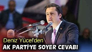 Deniz Yücel'den AK Parti'ye Soyer cevabı