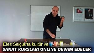 Efes Selçuk'ta kültür ve sanat kursları online devam edecek