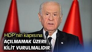 HDP'nin kapısına açılmamak üzere kilit vurulmalıdır