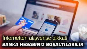 İnternetten alışveriş sırasında banka hesabının boşaltıldığı iddiası
