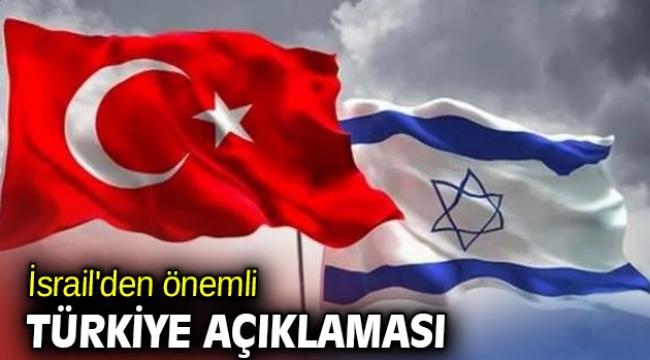 İsrail'den Türkiye için teknoloji açıklaması