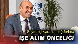 İzmir Büyükşehir, işe alımda önceliği o mağdurlara verecek
