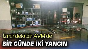İzmir'de bir alışveriş merkezinde gün içinde iki yangın