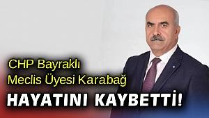 İzmir'de CHP'li meclis üyesi Kovid'den hayatını kaybetti