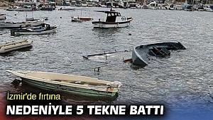 İzmir'de fırtına nedeniyle 5 tekne battı