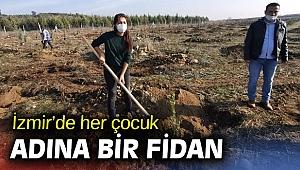 İzmir'de her çocuk adına bir fidan dikildi
