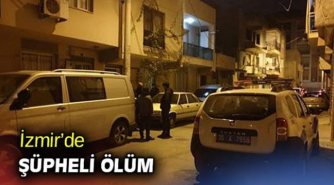 İzmir'de ilaç aldıktan sonra fenalaşan kişi öldü