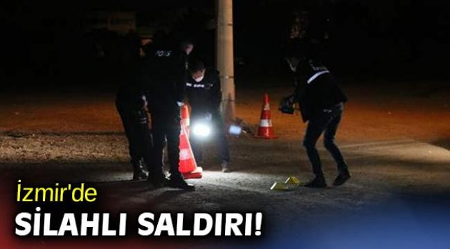 İzmir'de silahlı saldırı! 1 ağır yaralı