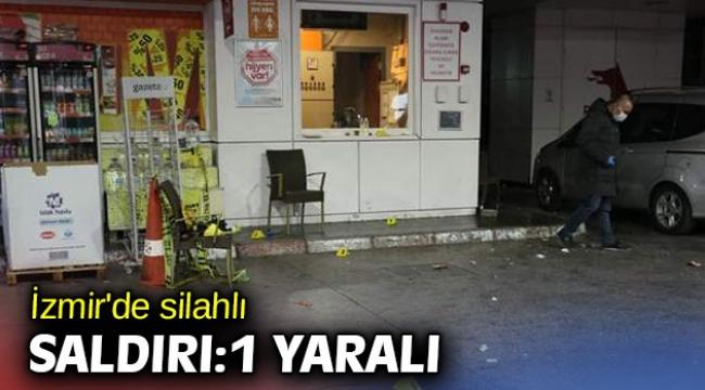 İzmir'de silahlı saldırı! 1 yaralı