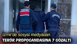 İzmir'de sosyal medyadan terör propogandasına 7 gözaltı
