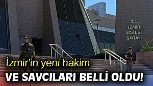 İzmir'in yeni hakim ve savcıları belli oldu!