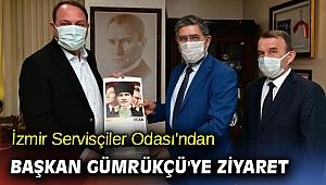 İzmir Servisçiler Odası'ndan Başkan Gümrükçü'ye Ziyaret