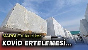 İzmirUluslararası Doğaltaş Fuarı, Kovid-19 nedeniyle ikinci kez ertelendi