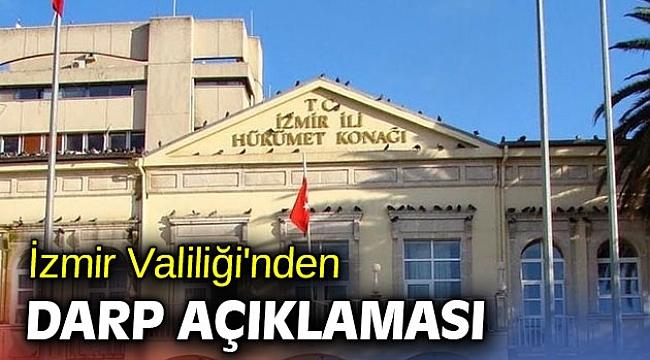 İzmir Valiliği'nden darp açıklaması