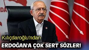 Kılıçdaroğlu'ndan Erdoğan'a çok sert sözler!