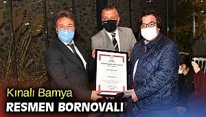 Kınalı Bamya artık resmen Bornovalı