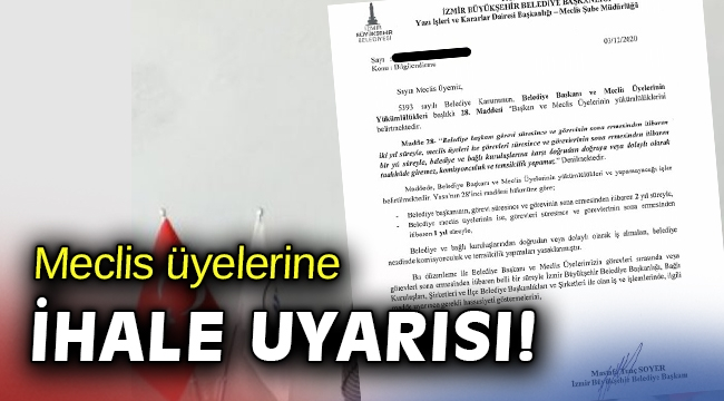 Soyer'den meclis üyelerine 'ihale' uyarısı