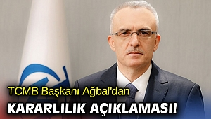 TCMB Başkanı Ağbal'dan kararlılık açıklaması!