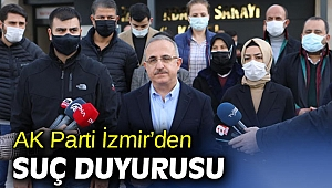 AK Parti İzmir'den suç duyurusu