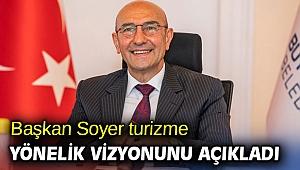Başkan Soyer, 'Hedef yılda 4 milyon turist'