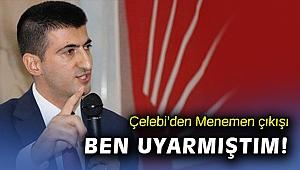 CHP İzmir Milletvekili Mehmet Ali Çelebi'den 'Menemen' çıkışı