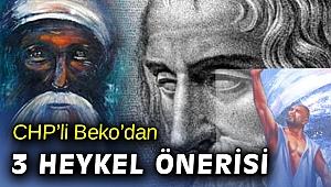 CHP'li Beko'dan Şeyh Bedreddin ve Homeros heykeli çağrısı