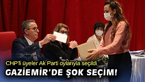 CHP'li üyeler Ak Partinin oyuyla seçildi!