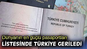 Dünyanın en güçlü pasaportları listesinde Türkiye geriledi