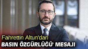 Fahrettin Altun'dan 'basın özgürlüğü' mesajı