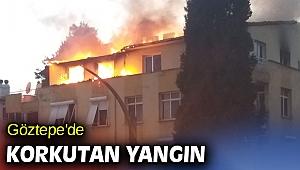 Göztepe'de korkutan yangın