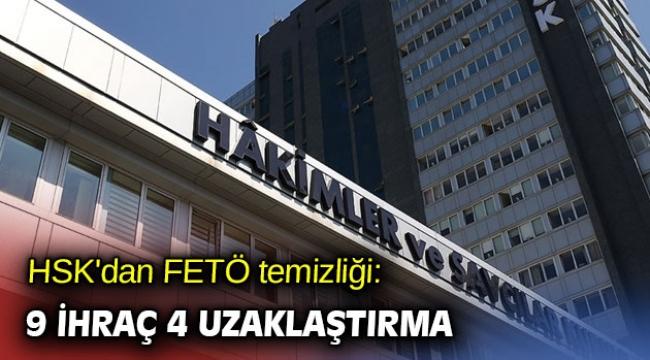 HSK'dan FETÖ temizliği: 9 ihraç 4 uzaklaştırma