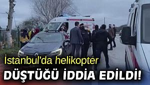 İstanbul'da helikopter düştüğü iddia edildi!