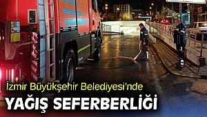 İzmir Büyükşehir Belediyesi yağış seferberliğinde